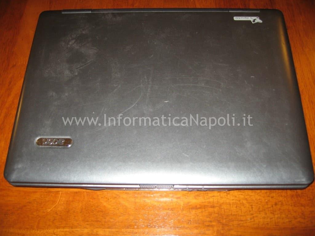 riparazione Acer 5620-5220 napoli