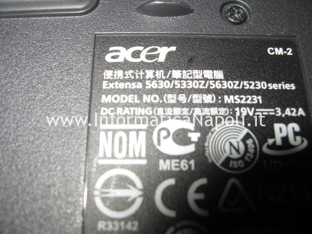 riparazione Acer extensa 5630 5330Z 5630Z 5230E