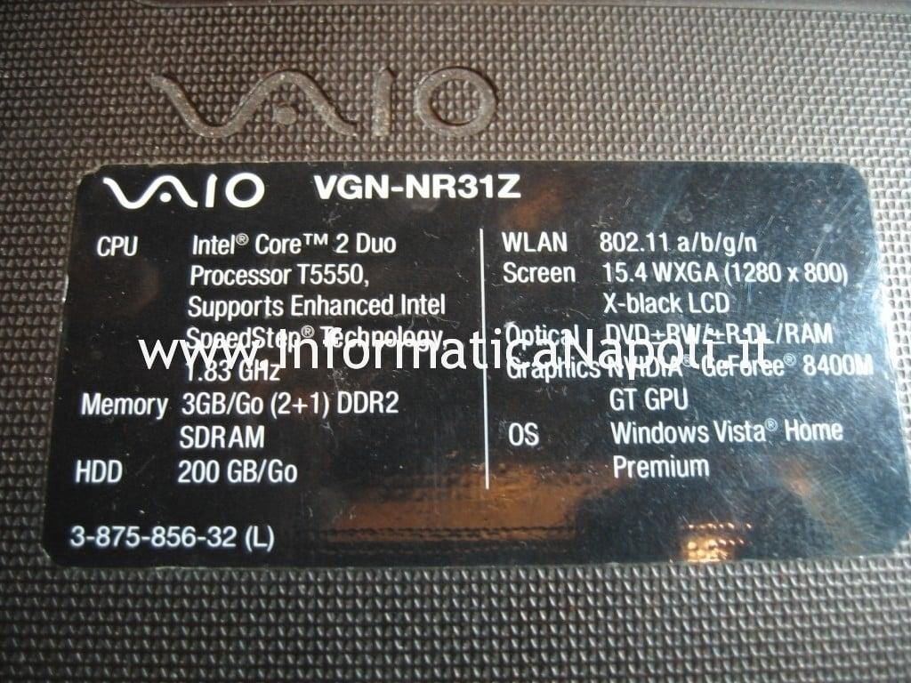 Riparare Sony vaio VGN-NR31Z PCG-7121M