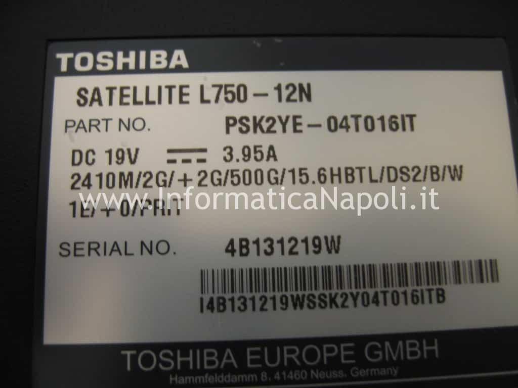 assistenza Toshiba Satellite L700 L755 PSK2YE 12N