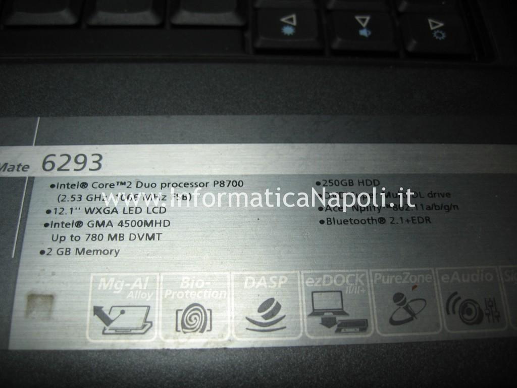 ripristino riparazione Acer TravelMate 6293 LG1 che non si avvia