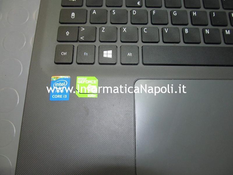 come riparare Acer Aspire E5 573 575 774 E5-573G-326Z N15Q1